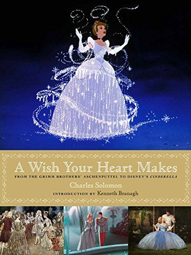 Libro: A Wish Your Heart Makes: From the Grimm Brothers' Aschenputtel to Disney's Cinderella
