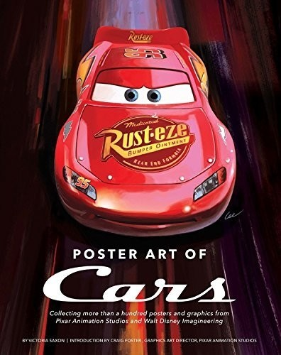 Libro: Poster Art of Cars: Collecting more than a hundred posters and graphics from Pixar Animation Studios and Walt Disney Imagineering. (Disney Editions Deluxe)