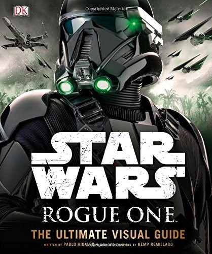 Libro: Star Wars: Rogue One: The Ultimate Visual Guide