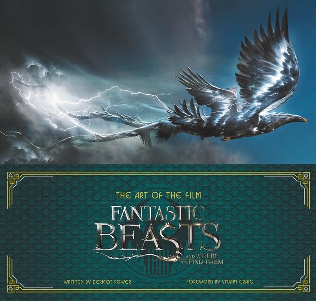 Libro: The Art of the Film: Fantastic Beasts and Where to Find Them