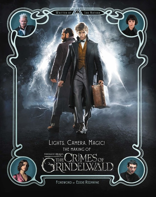 Libro: Lights, Camera, Magic!: The Making of Fantastic Beasts: The Crimes of Grindelwald