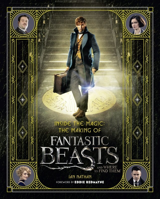 Libro: Inside the Magic - The Making of Fantastic Beasts and Where to Find Them