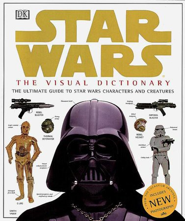 Libro: The Visual Dictionary of Star Wars, Episodes IV, V, & VI: The Ultimate Guide to Star Wars Characters and Creatures - comprar online
