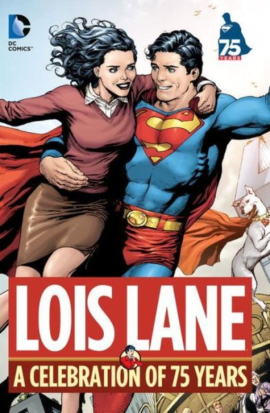 Libro: Lois Lane A Celebration of 75 Years