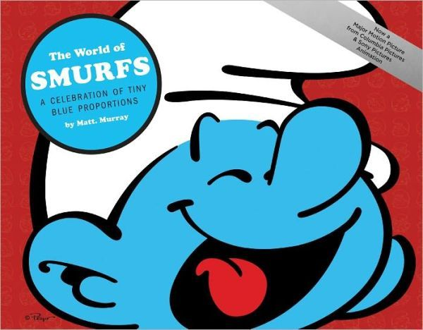 Libro: The World of Smurfs: A Celebration of Tiny Blue Proportions