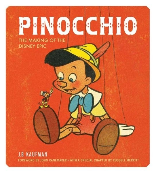 Libro: Pinocchio: The Making of the Disney Epic