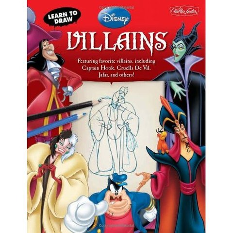 Libro: Learn to Draw Disney Villains: Featuring favorite villains, including Captain Hook, Cruella de Vil, Jafar, and others!