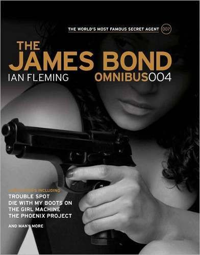 Libro: The James Bond: Omnibus Volumen 004: Based on the novels that inspired the movies