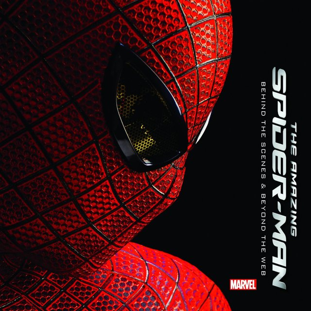 Libro: The Amazing Spider-Man: Behind the Scenes and Beyond the Web