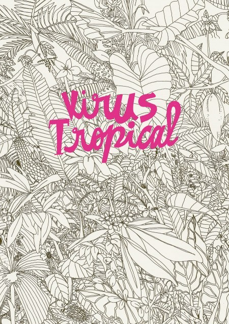 Libro: Virus Tropical