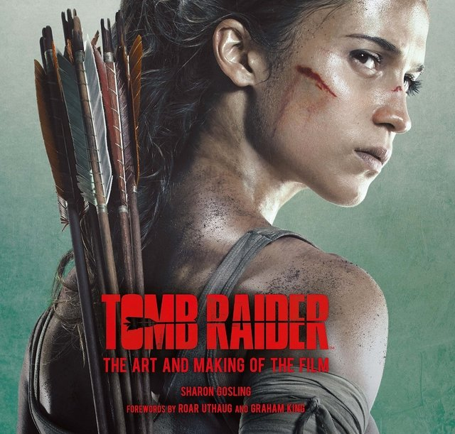 Libro: Tomb Raider: The Art and Making of the Film