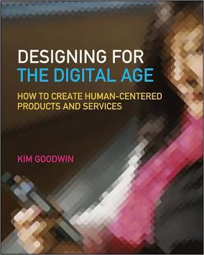 Libro: Designing for the Digital Age: How to Create Human-Centered Products and Services