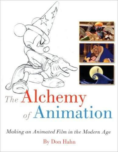 Libro: The Alchemy of Animation Making an Animated Film in the Modern Age