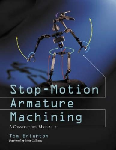Libro: Stop-motion Armature Machining: A Construction Manual
