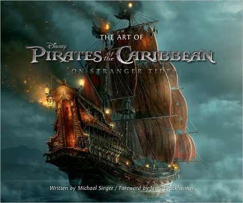 Libro: The Art of Pirates of the Caribbean: On Stranger Tides