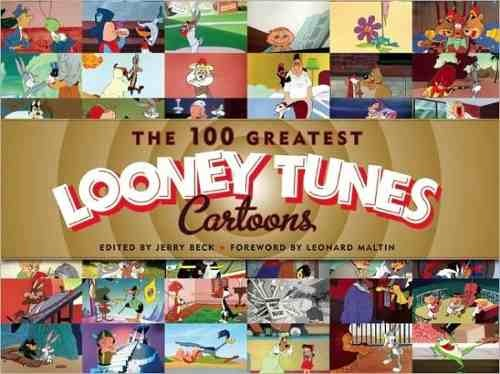 Libro: The 100 Greatest LOONEY TUNES Cartoons