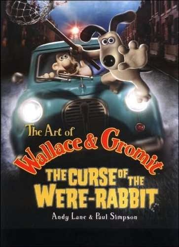 Libro: The Art Of Wallace & Gromit The Curse of the Were-Rabbit