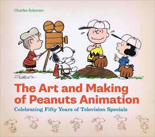 Libro: The Art And Making of Peanuts Animation: Celebrating Fifty Years of Television Specials