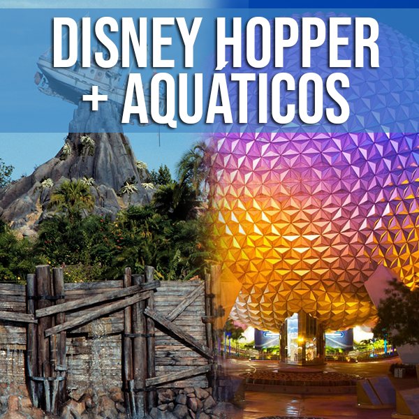 INGRESSOS DISNEY + PARK HOPPER PLUS (COM PARQUES AQUATICOS) - comprar online