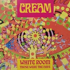 Cream - White Room / Those Were The Days [Compacto]