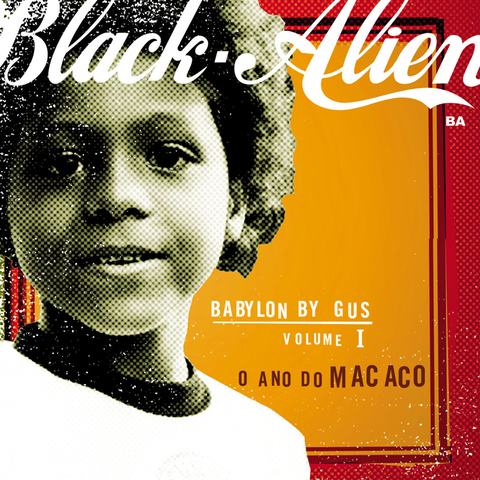Black Alien - Babylon By Gus – Vol. I: O Ano Do Macaco [LP]