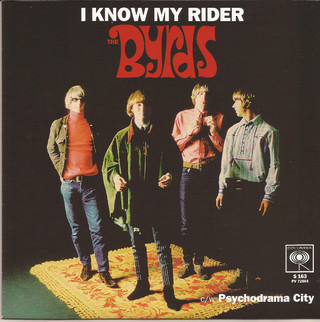 Byrds - I Know My Rider [Compacto]