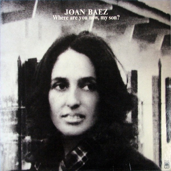 Joan Baez - Where are you now, my son? [LP]
