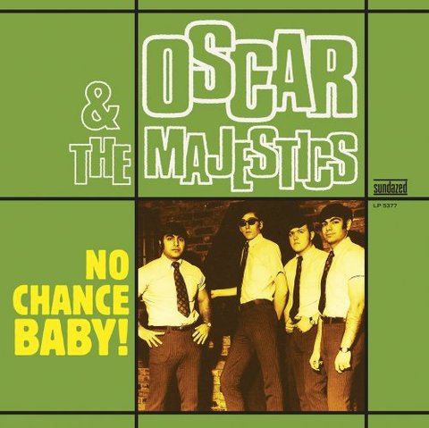 Oscar & The Majestics - No Chance Baby! [LP] - comprar online