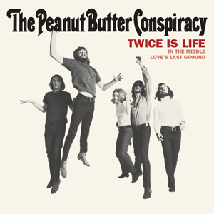 Peanut Butter Conspiracy - Twice Is Life EP [Compacto]