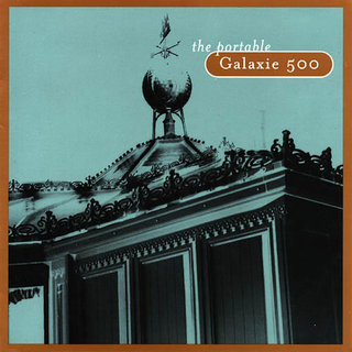 Galaxie 500 - The Portable [CD]