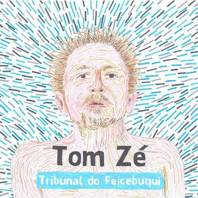 Tom Zé - Tribunal do Feicebuqui [Compacto] - comprar online