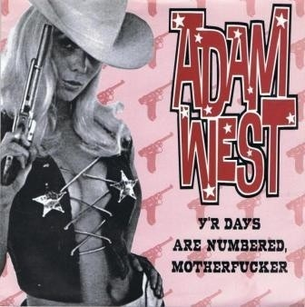 Adam West - Y'r Days Are Numbered Motherfucker [Compacto] - comprar online