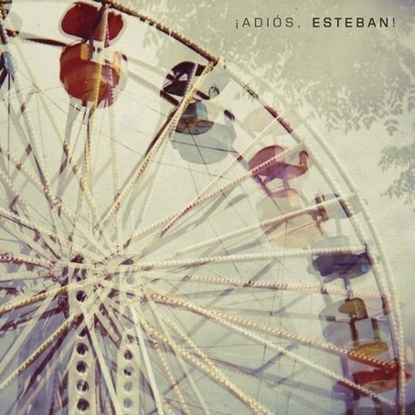 Esteban - ¡Adios Esteban! [CD]