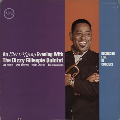 Dizzy Gillespie Quintet - An Electrifying Evening With The Dizzy Gillespie Quintet [LP]
