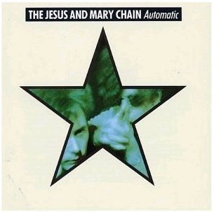 Jesus and Mary Chain - Automatic [LP]