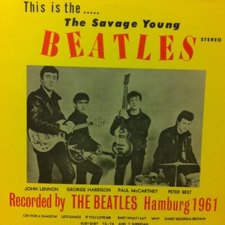 Beatles - The Savage Young Beatles: Hamburg 1961 [LP]