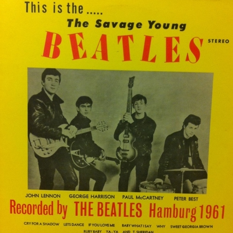 Beatles - The Savage Young Beatles: Hamburg 1961 [LP] - comprar online