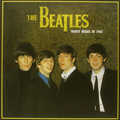 Beatles - Thirty Weeks In 1963 [LP] - comprar online
