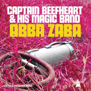Captain Beefheart and The Magic Band - Abba Zaba [Compacto]