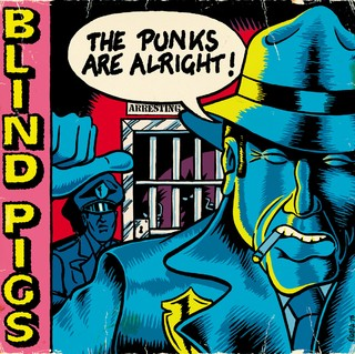 Blind Pigs - The Punks Are Alright! [CD]