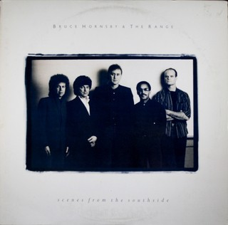 Bruce Hornsby & The Range - Scenes From The Southside [LP]