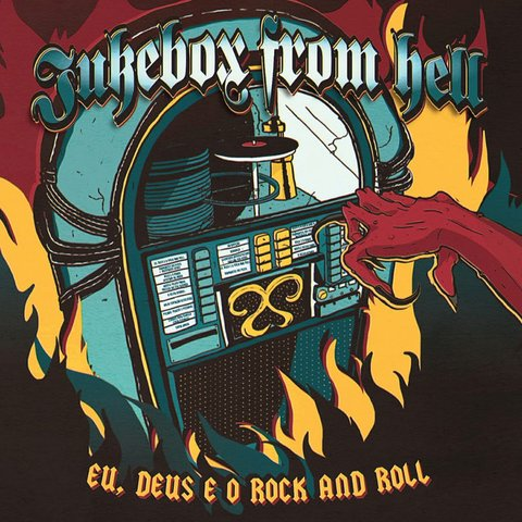 Jukebox from Hell - Eu, deus e o rock and roll [CD]