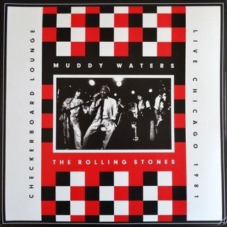 Muddy Waters & Rolling Stones - Checkerboard Lounge, Live Chicago 1981 [LP Duplo + DVD] na internet