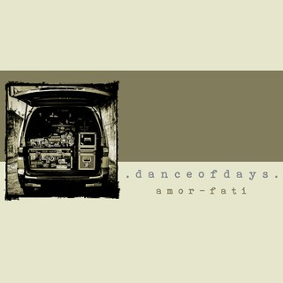 Dance of Days - Amor-Fati [CD]