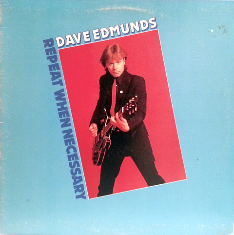 Dave Edmunds - Repeat When Necessary [LP] - comprar online