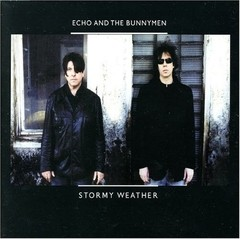 Echo and The Bunnymen - Stormy Weather [Compacto]