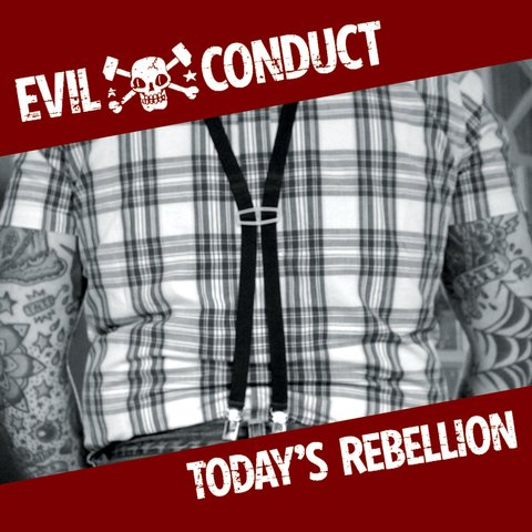 Evil Conduct - Today's Rebellion [CD]