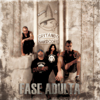 Gritando Hardcore - Fase Adulta [CD]