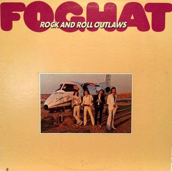 Foghat - Rock And Roll Outlaws [LP]