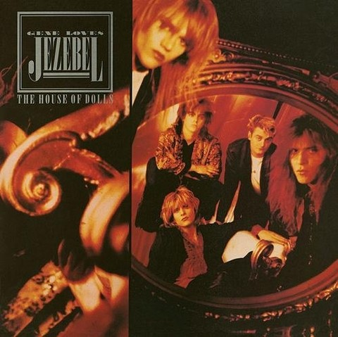 Gene Loves Jezebel - The House Of Dolls [LP] - comprar online